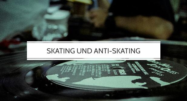 Skating und Anti-Skating beim Plattenspieler