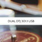 Dual DTJ 301.1 USB Plattenspieler im Review