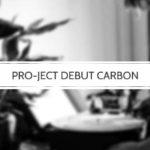 Die Pro-Ject Debut Carbon Plattenspieler Serie im Check