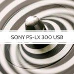 Sony PS-LX 300 USB Plattenspieler Vorstellung
