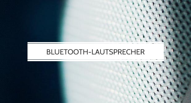 High-End Bluetooth Lautsprecher